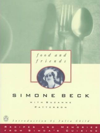 Beck Simone : Food and Friends