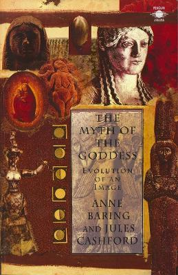 The Myth of the Goddess : Evolution of an Image