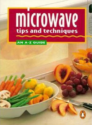 Microwave Tips And Techniques