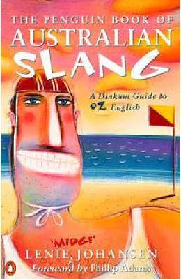 The Penguin Book of Australian Slang