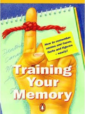Training Your Memory