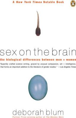 Sex On the Brain  The Biological Differences Between Men And Women