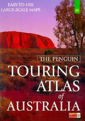 The Penguin Touring Atlas of Australia