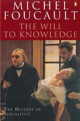 The History of Sexuality: The Will to Knowledge v. 1