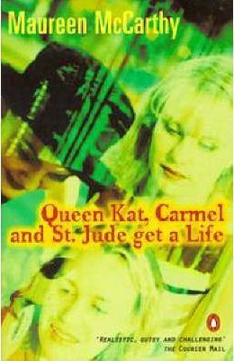 Queen Kat, Carmel And St Jude Get a Life