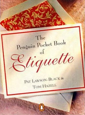 The Penguin Pocket Book of Etiquette