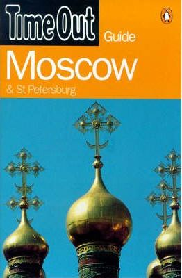 """Time Out"" Moscow and St.Petersburg Guide"