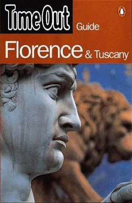 """Time Out"" Guide to Florence and Tuscany"