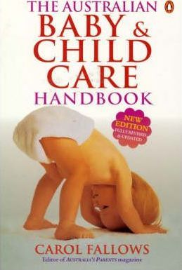 The Australian Baby and Child Care Handbook