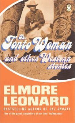 The Tonto Woman and Other Stories