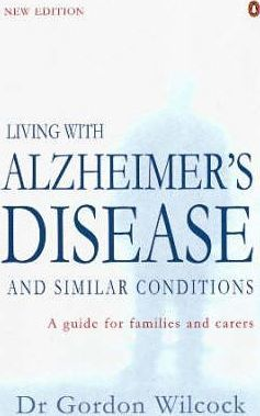 Living with Alzheimer's Disease and Similar Conditions