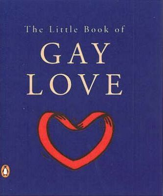 The Little Book of Gay Love