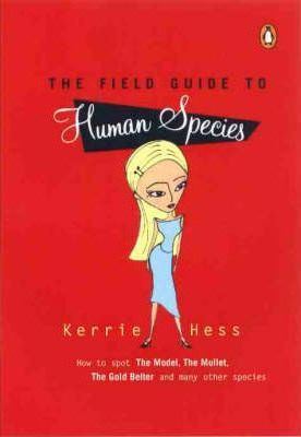 The Field Guide to Human Species