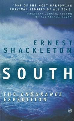 """South: The """"Endurance"""" Expedition"""