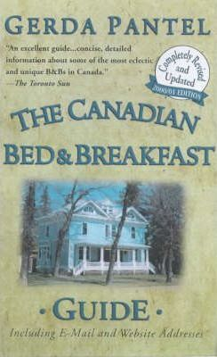 The Canadian Bed and Breakfast Guide 2000-2001