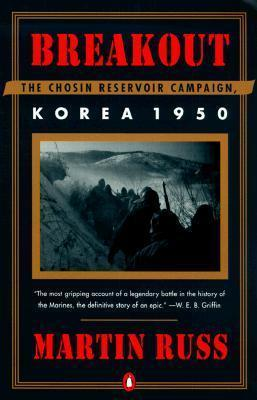 Breakout: the Chosin Reservoir Campaign: Korea 1950