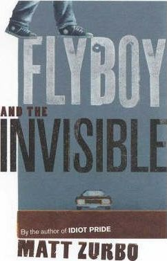 Flyboy and the Invisible