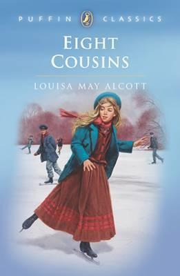 Eight Cousins : Or the Aunt Hill