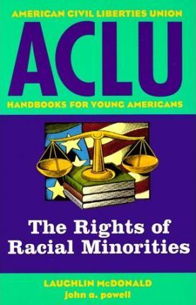 The Rights of Racial Minorities
