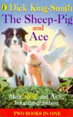 The Sheep-Pig & Ace