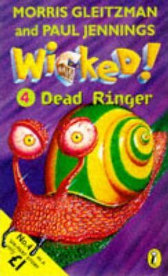 Wicked!: Dead Ringer No. 4