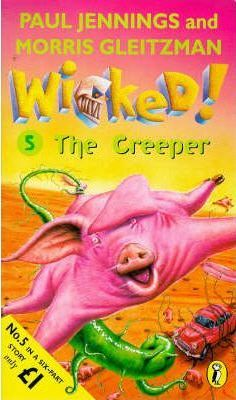 Wicked!: The Creeper No. 5