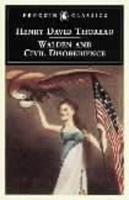 Walden and Civil Disobedience: AND Civil Disobedience