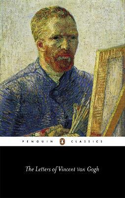 The Letters of Vincent Van Gogh : Vincent Van Gogh