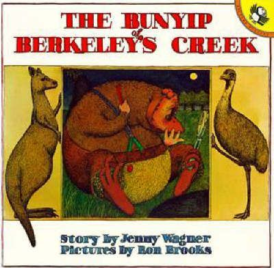 The Bunyip Of Berkeley's Creek,
