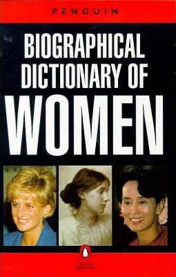 Penguin Biographical Dictionary of Women
