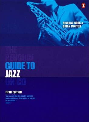 the penguin guide to jazz on cd brian morton 9780140514520 rh bookdepository com penguin jazz guide pdf penguin jazz guide 10th edition