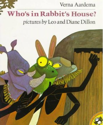 Aardema & Dillon : Who'S in Rabbit'S House?