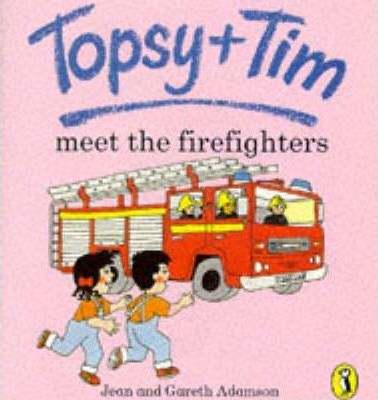 Topsy + Tim Meet the Firefighters