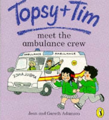 Topsy And Tim Meet the Ambulance Crew
