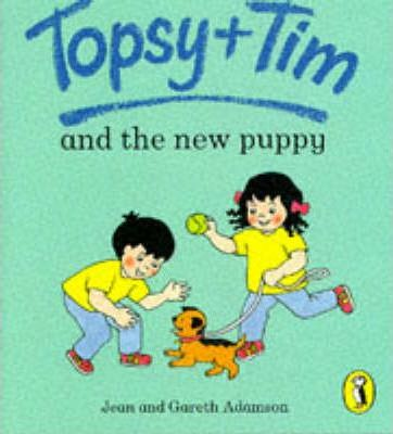 Topsy + Tim And the New Puppy