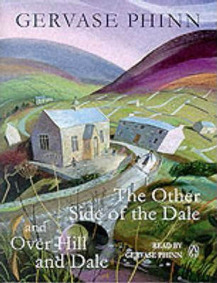 "Gervase Phinn Giftset: ""The Other Side of the Dale"", ""Over Hill and Dale"" No. 1"