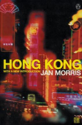 Hong Kong:Epilogue to an Empire