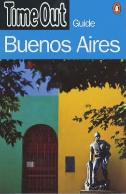 """Time Out"" Guide to Buenos Aires"