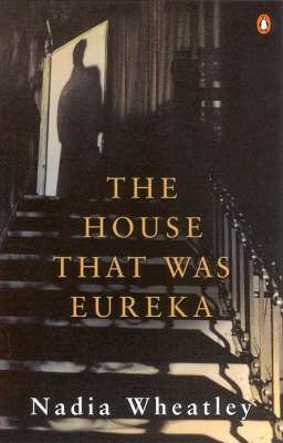The House That Was Eureka