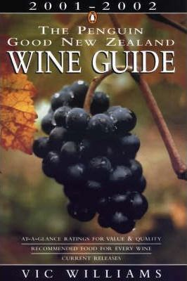 The Penguin Good New Zealand Wine Guide 2001-2002