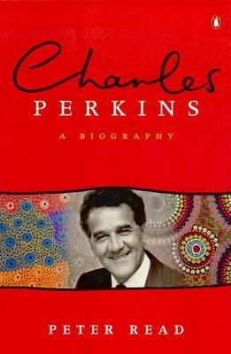 Charles Perkins: a Biography