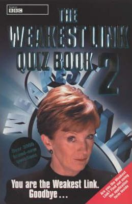 "The ""Weakest Link"" Quiz Book: Bk. 2"