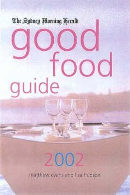 The Sydney Morning Herald Good Food Guide: 2001