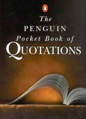 The Penguin Pocket Book of Quotations