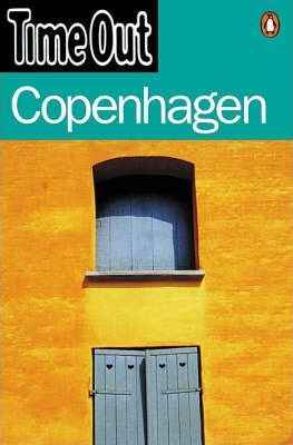 """""""Time Out"""" Guide to Copenhagen"""
