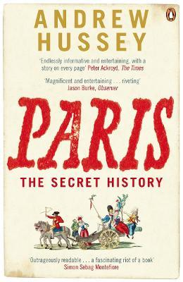 Paris : The Secret History