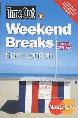 """""""Time Out"""" Weekend Breaks from London"""