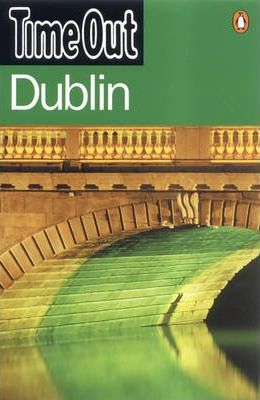 """""""Time Out"""" Guide to Dublin"""