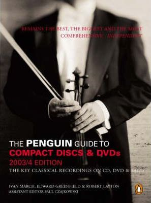 The Penguin Guide to Compact Discs and DVDs 2004
