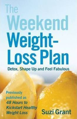The Weekend Weight-Loss Plan